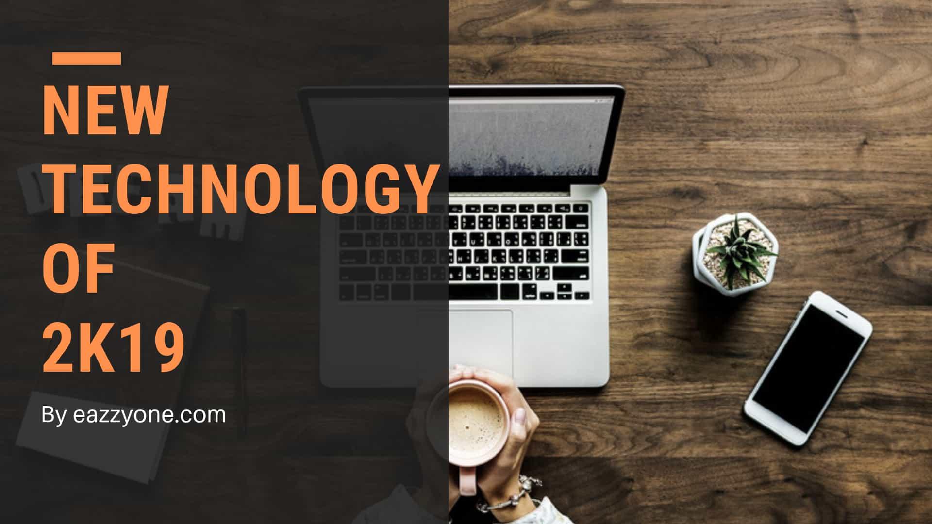 technology, new technology of 2019