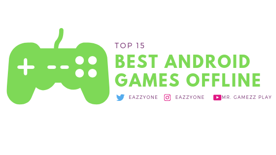Best Android Games Offline