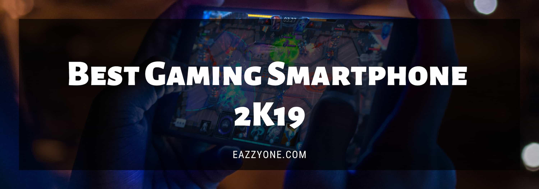 Best gaming smartphone 2019