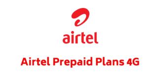 Airtel Prepaid Plans 4G