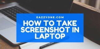 How to Take Screenshot in Laptop