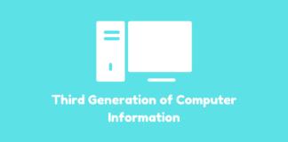 Third Generation of Computer Information
